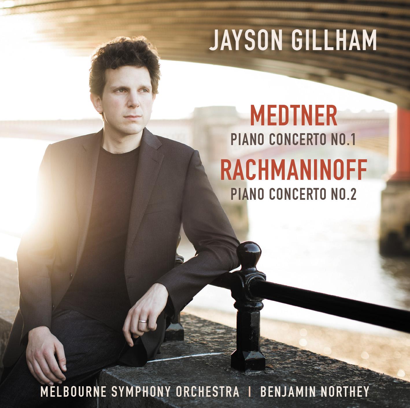 Jayson Gillham Medtner Rachmaninov
