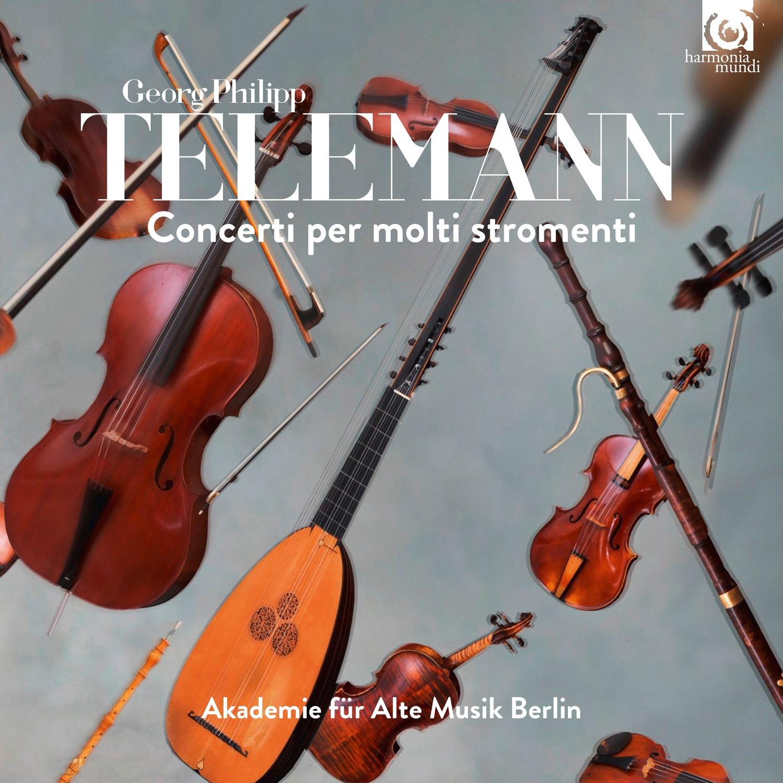Telemann, Concerti per Molti Strumenti