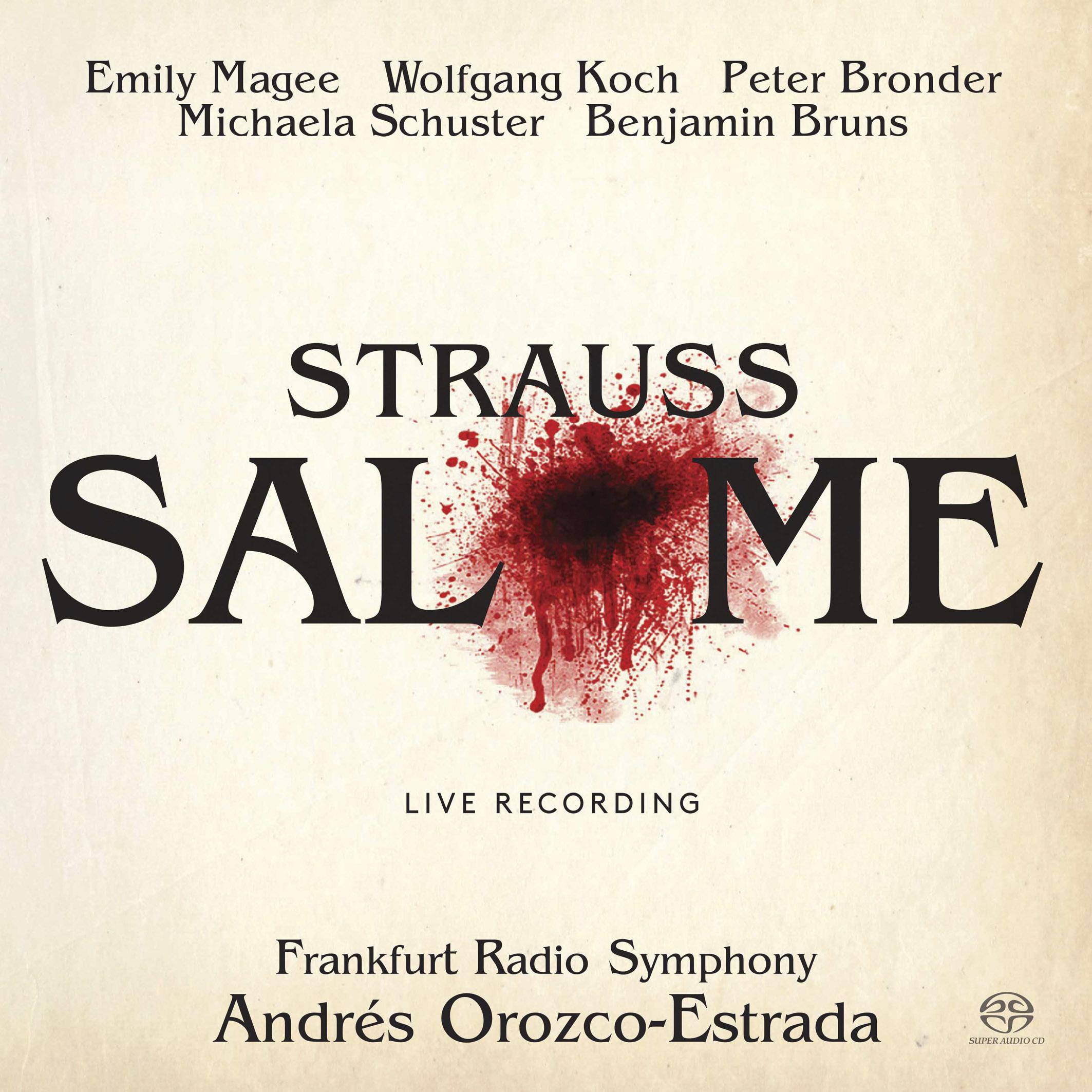 Salome, Emily Magee, Frankfurt Radio Symphony, Andrés Orozco-Estrada