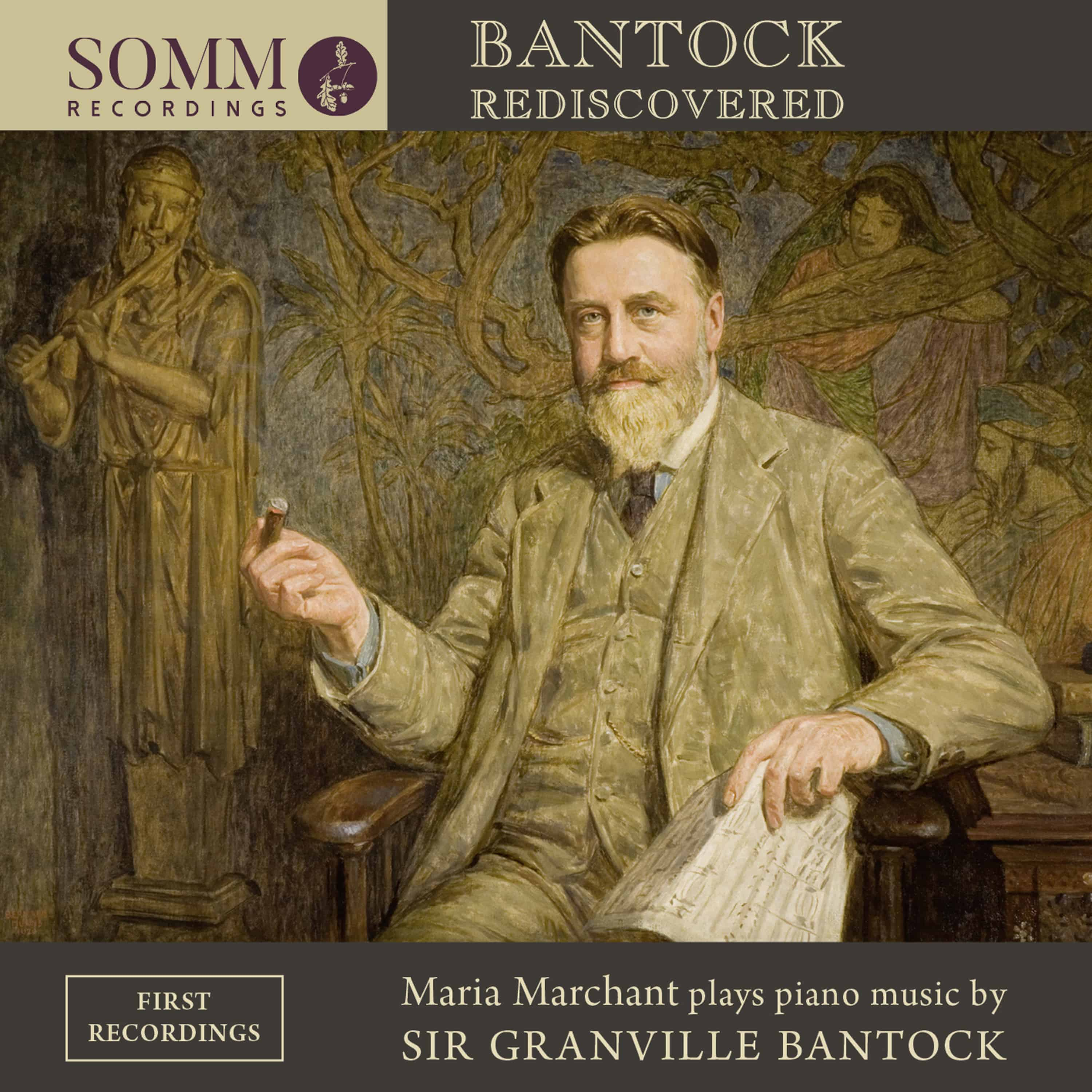 Bantock Rediscovered: Piano Music (Maria Marchant)