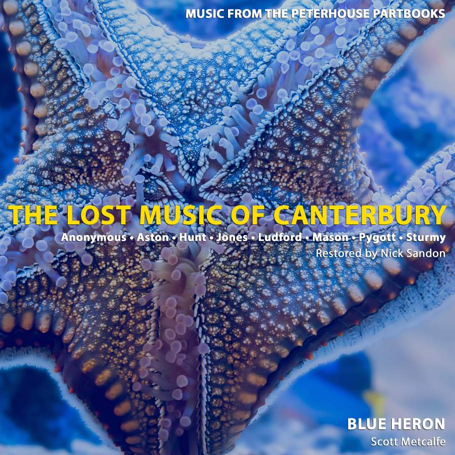Blue Heron, The Lost Music of Cantebury