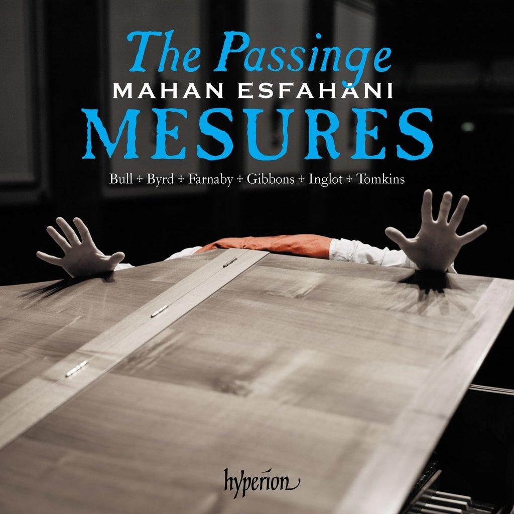 Mahan Esfahani, Passinge Mesures