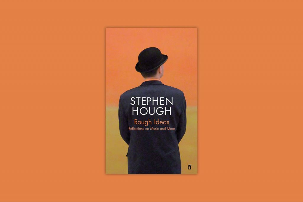 Stephen Hough's Rough Ideas
