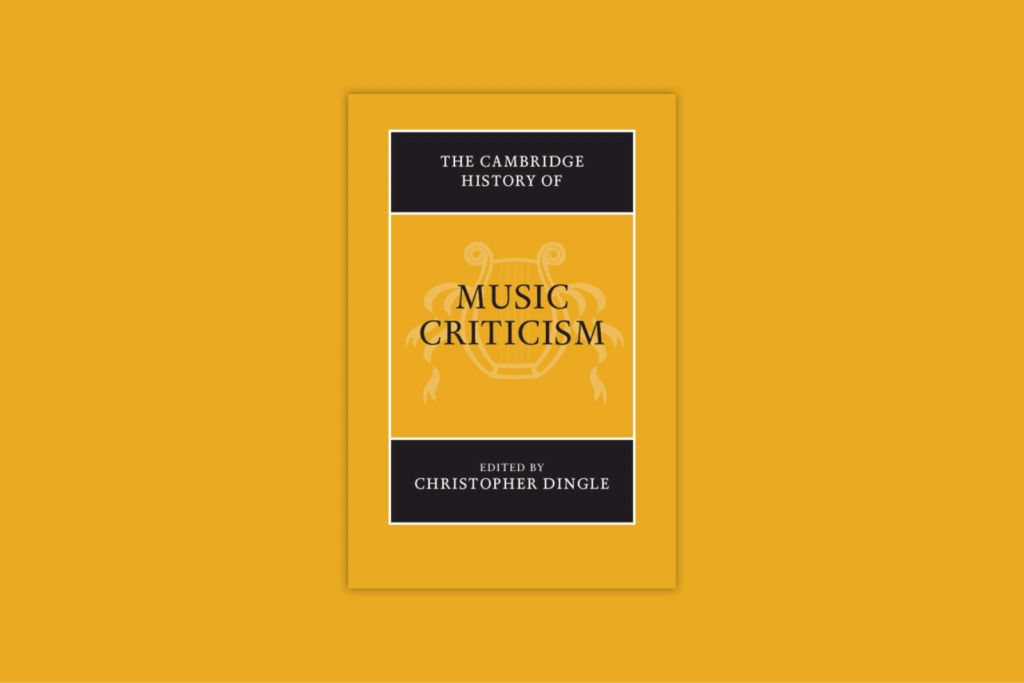 Cambridge History of Music Criticism