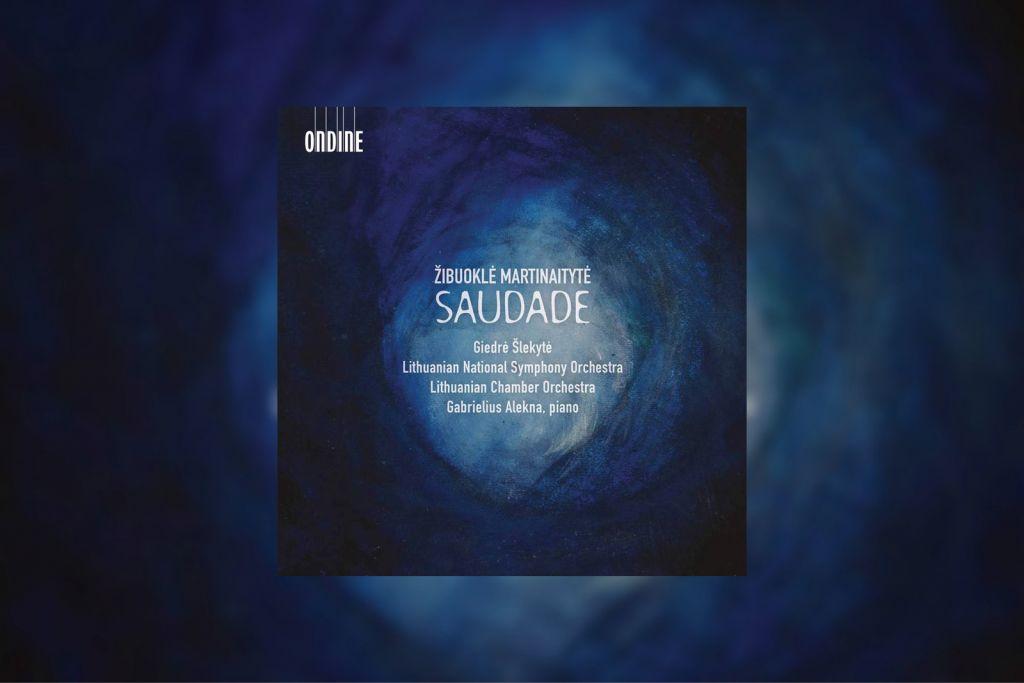 Žibuoklė Martinaitytė: Saudade album artwork